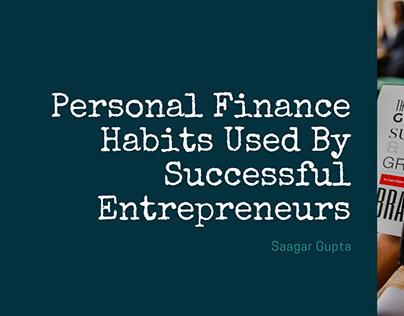 Personal Finance Habits Used By Successful Entrepreneur