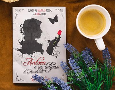 Livro - Antoon e as Tulipas de Amsterdã