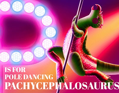 P is for Pole Dancing Pachycephalosaurus