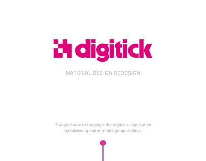 Digitick Material Design