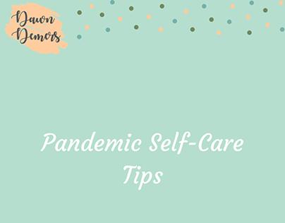 Pandemic Self-Care Tips| Dawn Demers