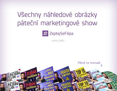 157 náhledových obrázků marketing show ZeptejSeFilipa