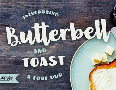 Butterbell & Toast, a font duo