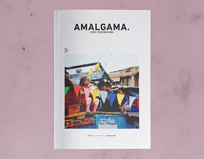 AMALGAM - MAGAZINE -PHOTOJOURNALISM