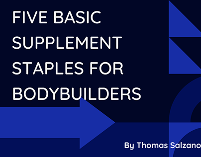 Thomas-Five Basic Supplement Staples for Bodybuilders