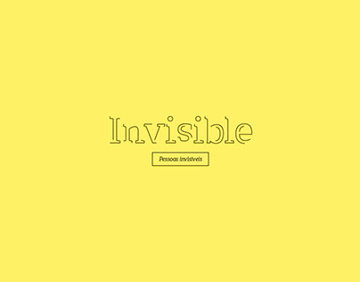 Art Direction | Invisible