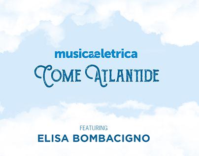 Come Atlantide / Music video
