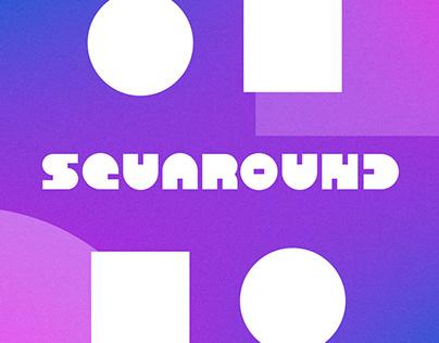 SQUAROUND - Typeface