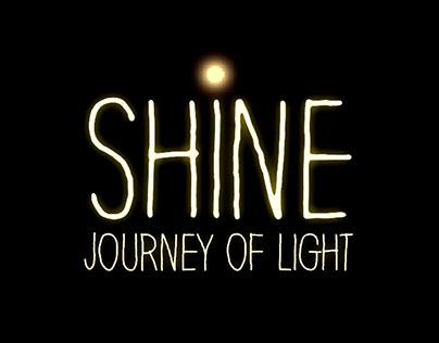 Shine - Journey of Light