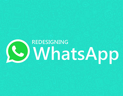Redesigning WhatsApp