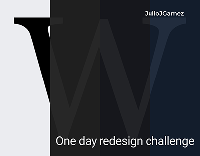 Wikipedia. One day redesign challenge.