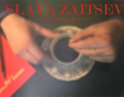 SLAVA ZAITSEV / Designer
