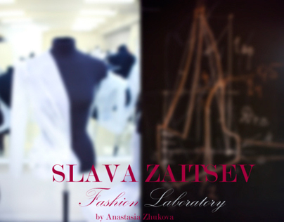 SLAVA ZAITSEV / Fashion Laboratory