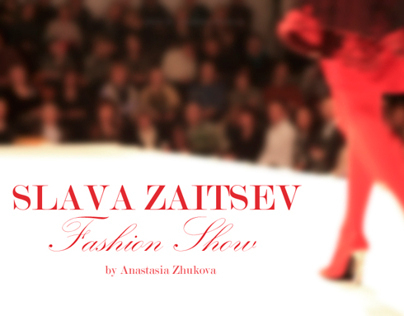SLAVA ZAITSEV / Fashion Show