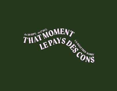That Moment ⏤ Le pays des cons