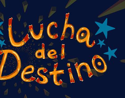 Lucha Del Destino