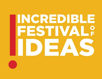 Incredible Festival Of Ideas.