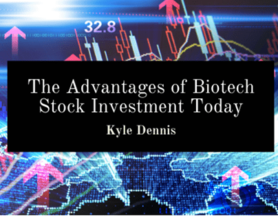 The Advantages Of Biotech Stock Investments