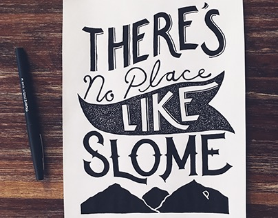 """""""There's No Place Like SLOme"""" Handlettered Design"""