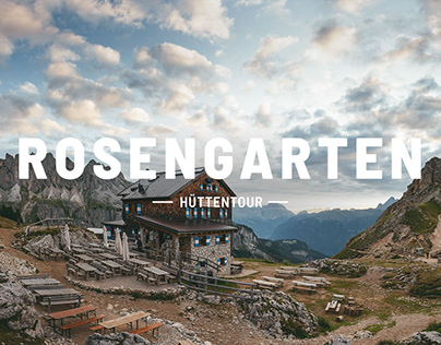 Rosengarten Hüttentour