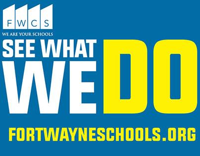 Ft. Wayne Community Schools (web video, outdoor, print)