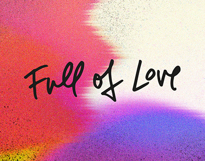 "TYPOGRAPHY ""Full of Love"" by Colours in the street"