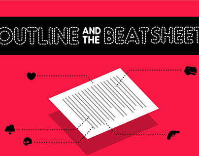 The Outline and Beat Sheet
