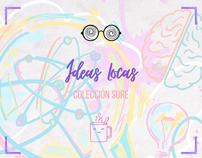 Colección Ideas Locas 🤪