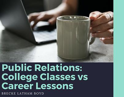 Public Relations: College Classes vs Career Lessons