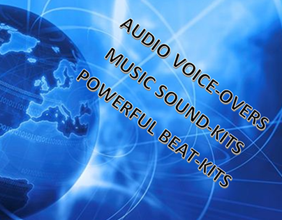 VOICEOVERS, SOUNDKITS, BEATKITS, MUSIC COMP.