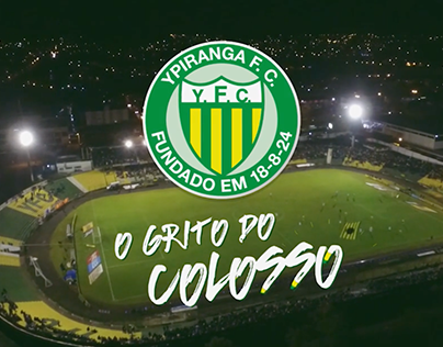YPIRANGA F.C. - O Grito do Colosso