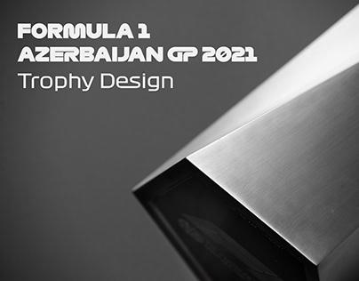 FORMULA 1 AZERBAIJAN GP 2021 TROPHY DESIGN