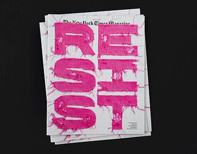 New York Times Magazine RESIST