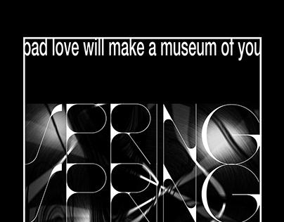 bad love will make ...