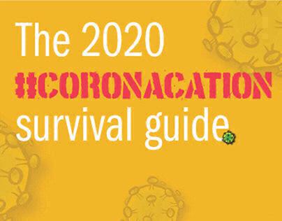 Coronacation Survival Guide 2020