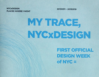 My Trace, NYCxDESIGN 2013