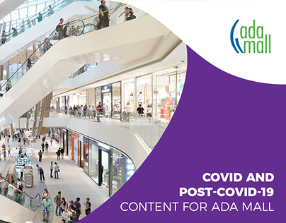 Covid and post-covid-19 content for Ada Mall