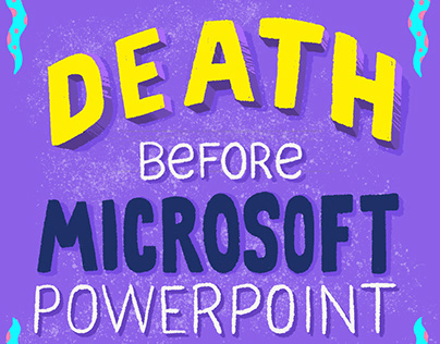 Death Before Powerpoint