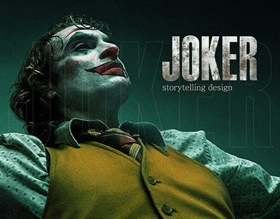 Storytelling design «Joker»