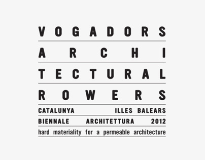 Vogadors / Architectual Rowers
