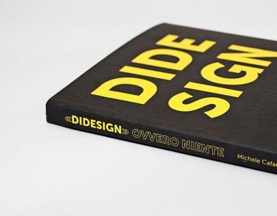 «DiDesign» ovvero niente