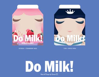 Do Milk!