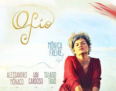"""Poster / Mônica Freire com o show """"O Fio"""""""