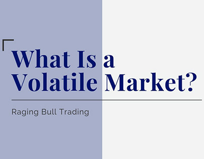 What Is A Volatile Market?