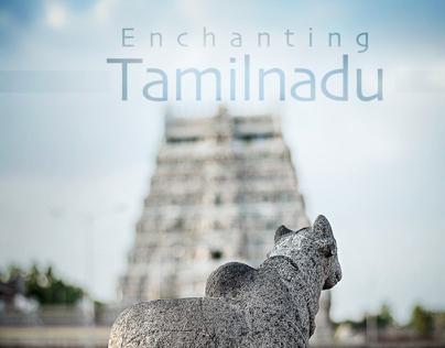 Enchanting Tamilnadu