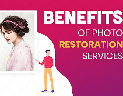 Benefits of Photo Restoration Services