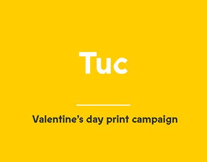 Tuc — Valentine's day print campaign