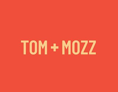Tom + Mozz