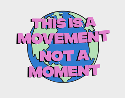 This is a Movement not A Moment.