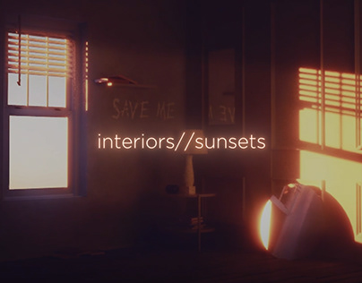 interiors//sunsets